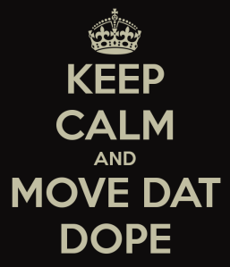 Move that Dope
